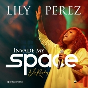 Lily Perez - Invade My Space